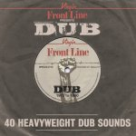 Front Line Presents Dub