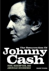 The Resurrection Of Johnny Cash