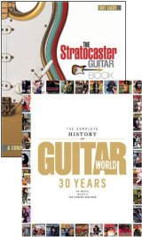 The Complete History of Guitar World/The Stratocaster Guitar Book